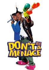 menace 2 society while drinking your juice in the hood