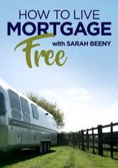 How To Live Mortgage Free With Sarah Beeny Netflix Show Onnetflix Ca